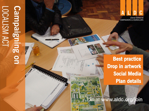 ALDC's campaign pack encourages local campaigners to make the most of the Localism Act in their communities
