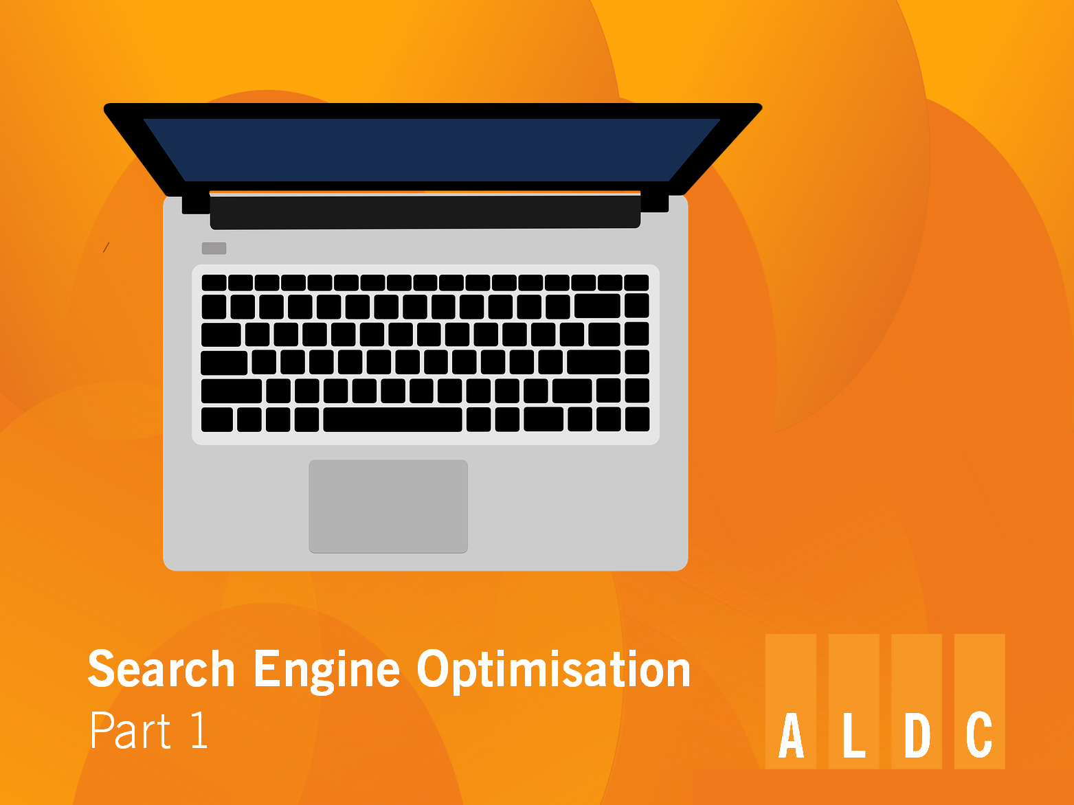 ALDC Introduction to Search Engine Optimisation (SEO) Part 1