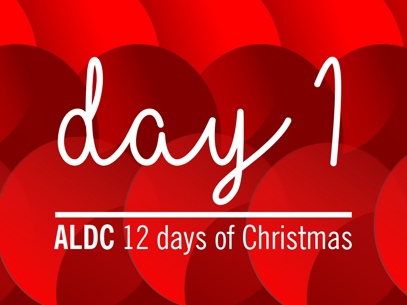 On the first day of Christmas, ALDC gave to me…