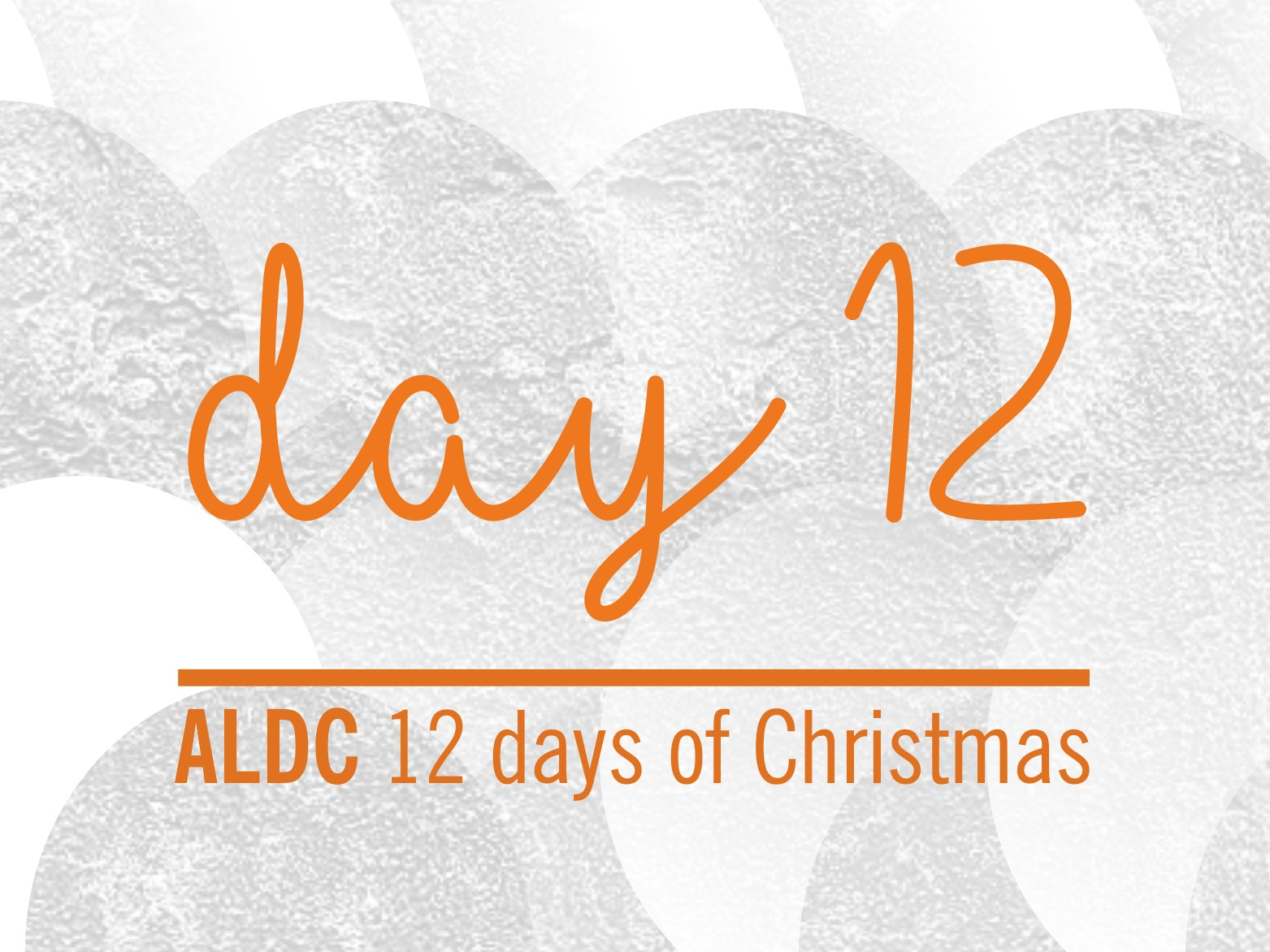 On the twelfth day of Christmas, ALDC gave to me…