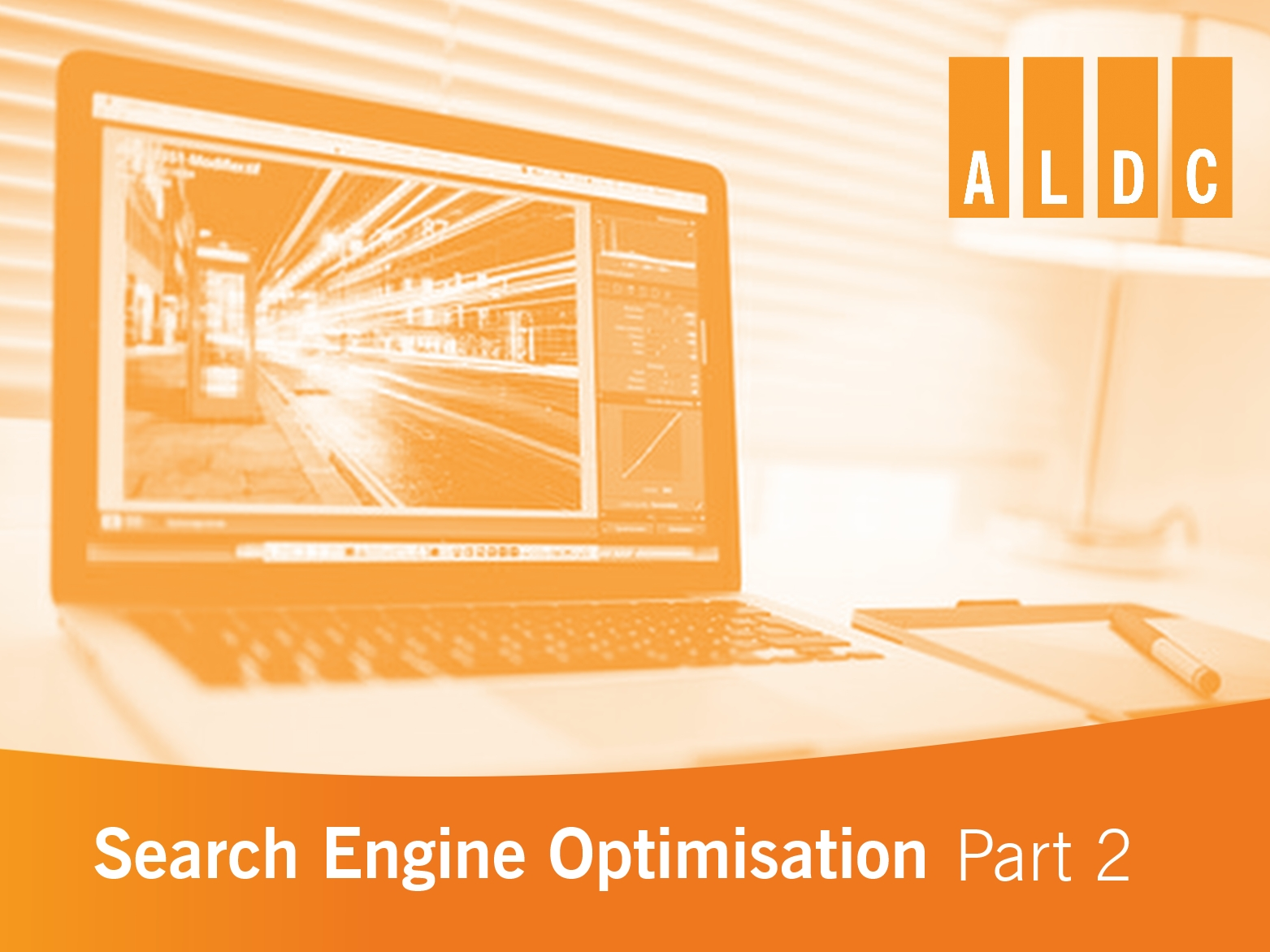 ALDC introduction to Search Engine Optimisation (SEO) – part two