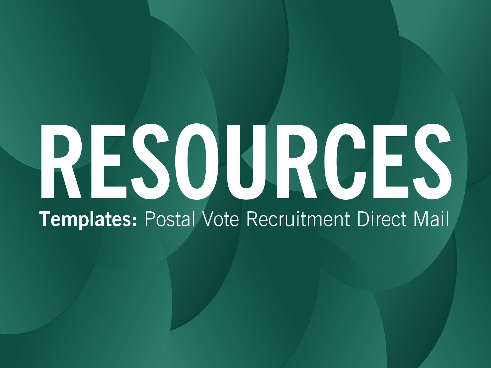 RESOURCES: Direct mail postal vote recruitment (+ some of your examples)