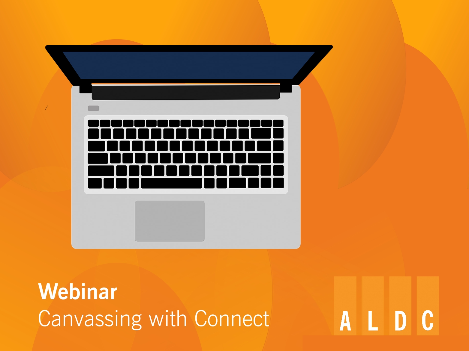 WEBINAR: Canvassing with Connect, 22 July
