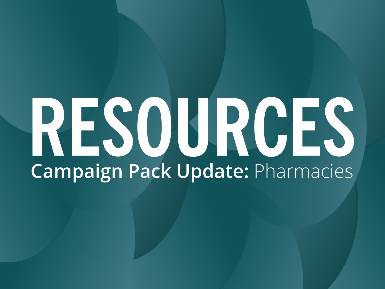 2018 Pharmacy Campaign Pack update