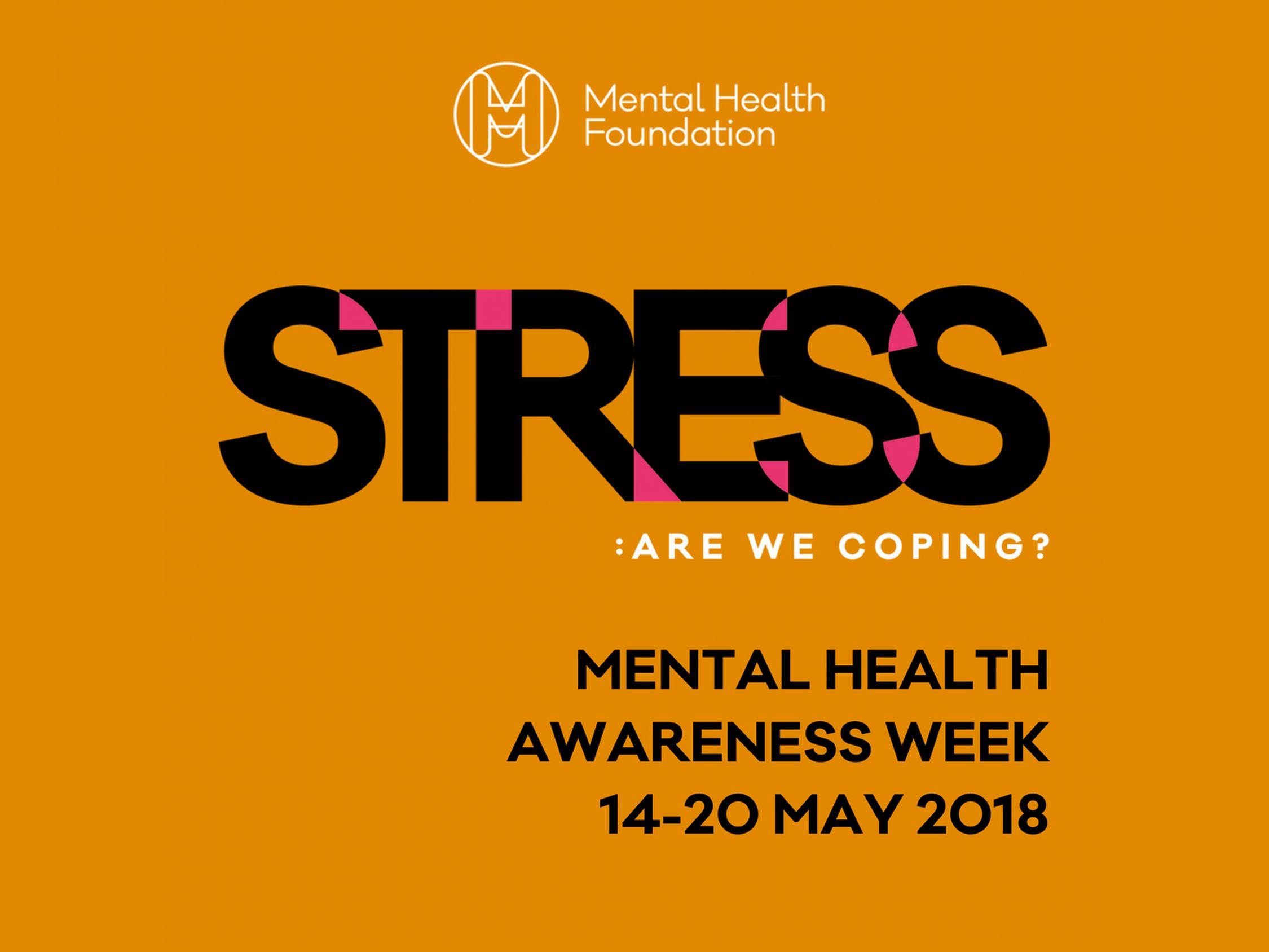 Mental Health Awareness Week, 14-20 May