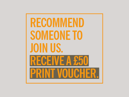 Member referral offer: Receive a £50 print voucher
