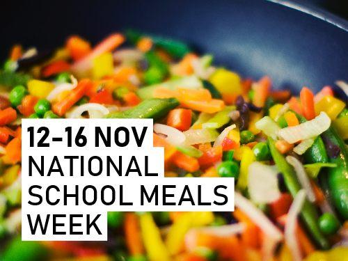 National School Meals Week 2018, 12-16 November