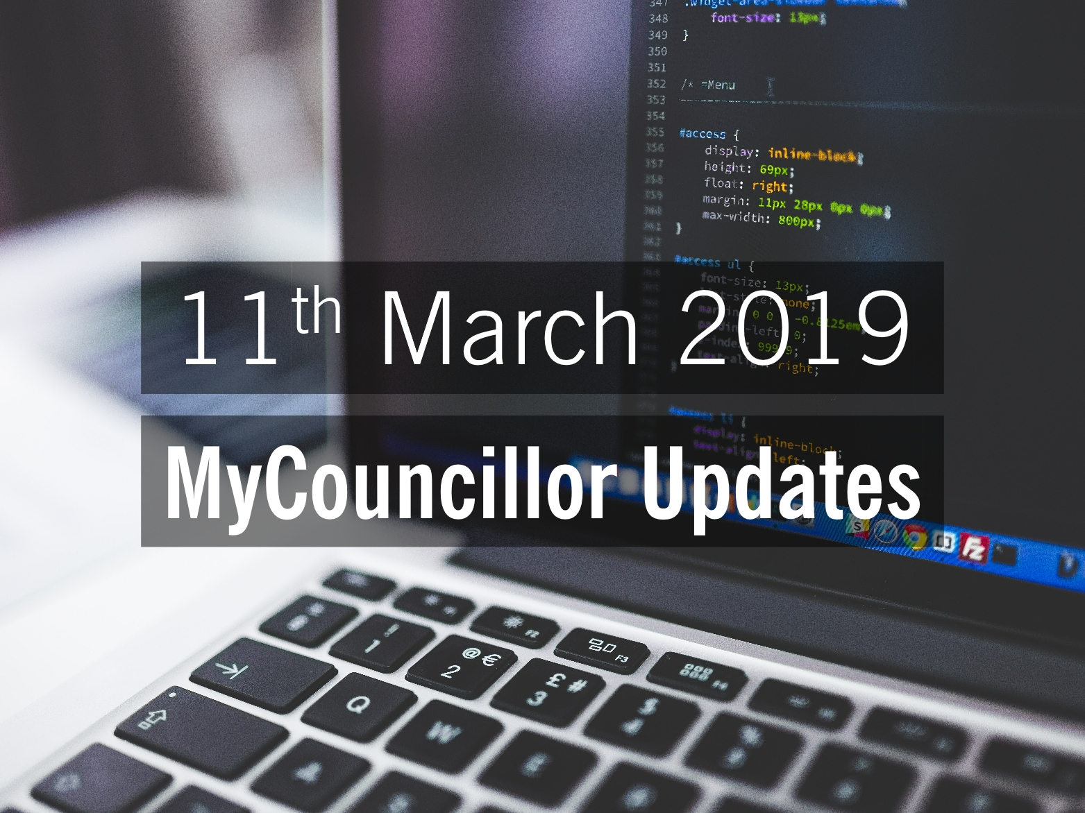 MyCouncillor website updates – Monday 11 March