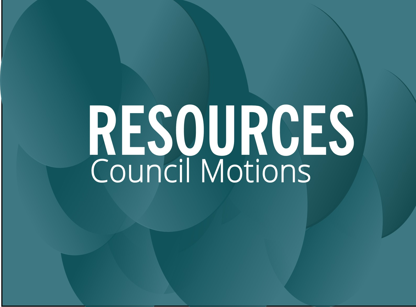 RESOURCES: Example council motions