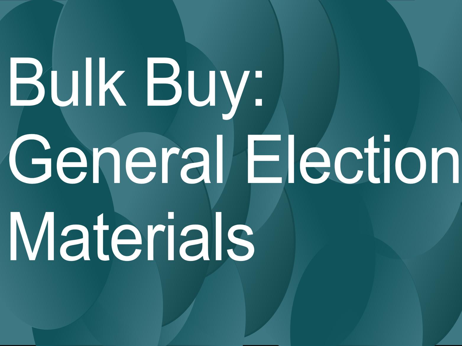 General election bulk-buy deadline: 5 September