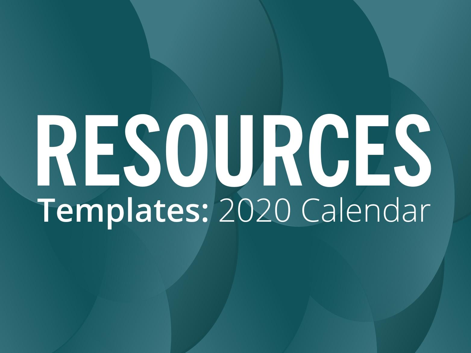 RESOURCES: 2020 calendar template