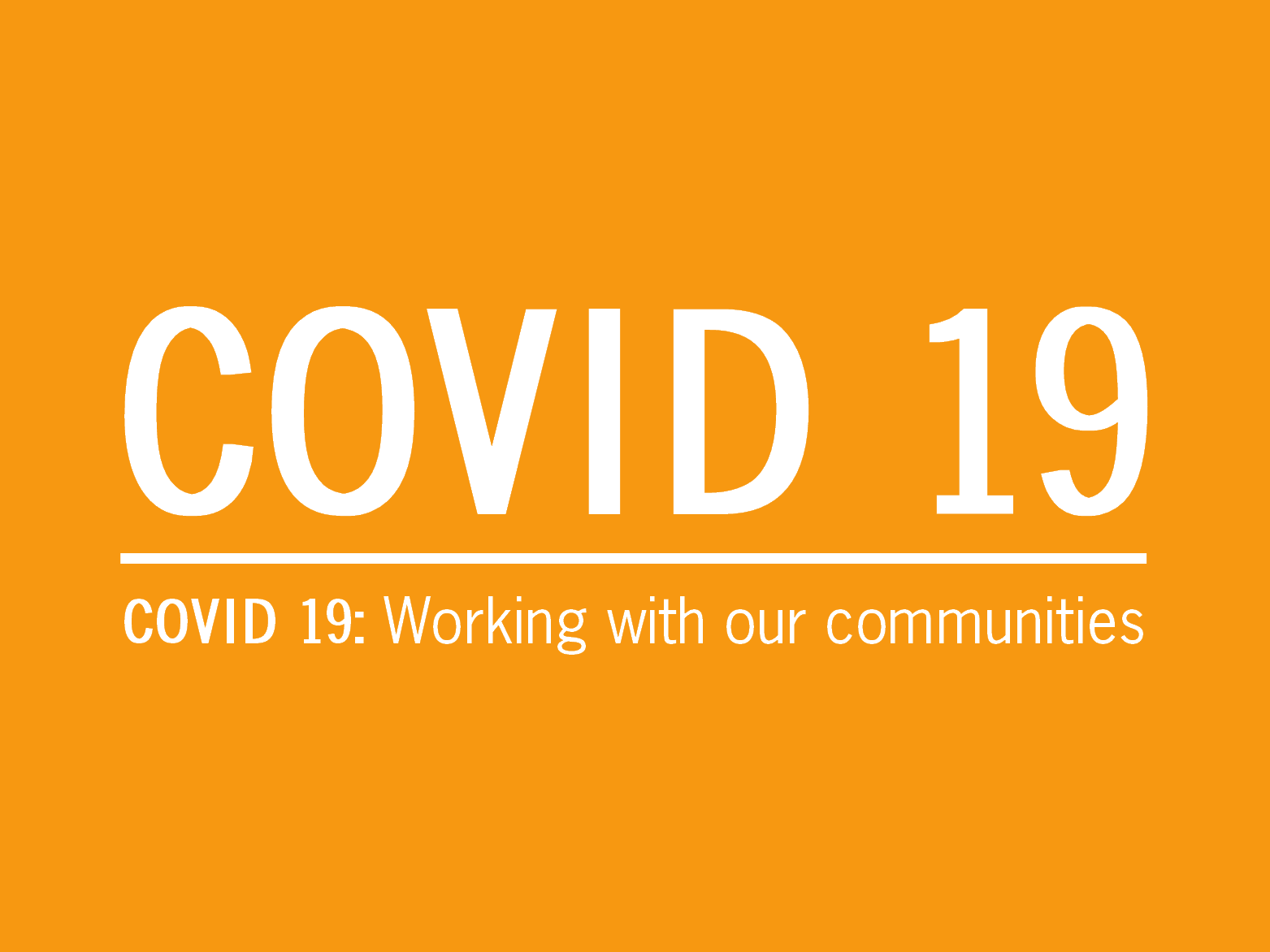 March 25: Working with our communities during Coronavirus