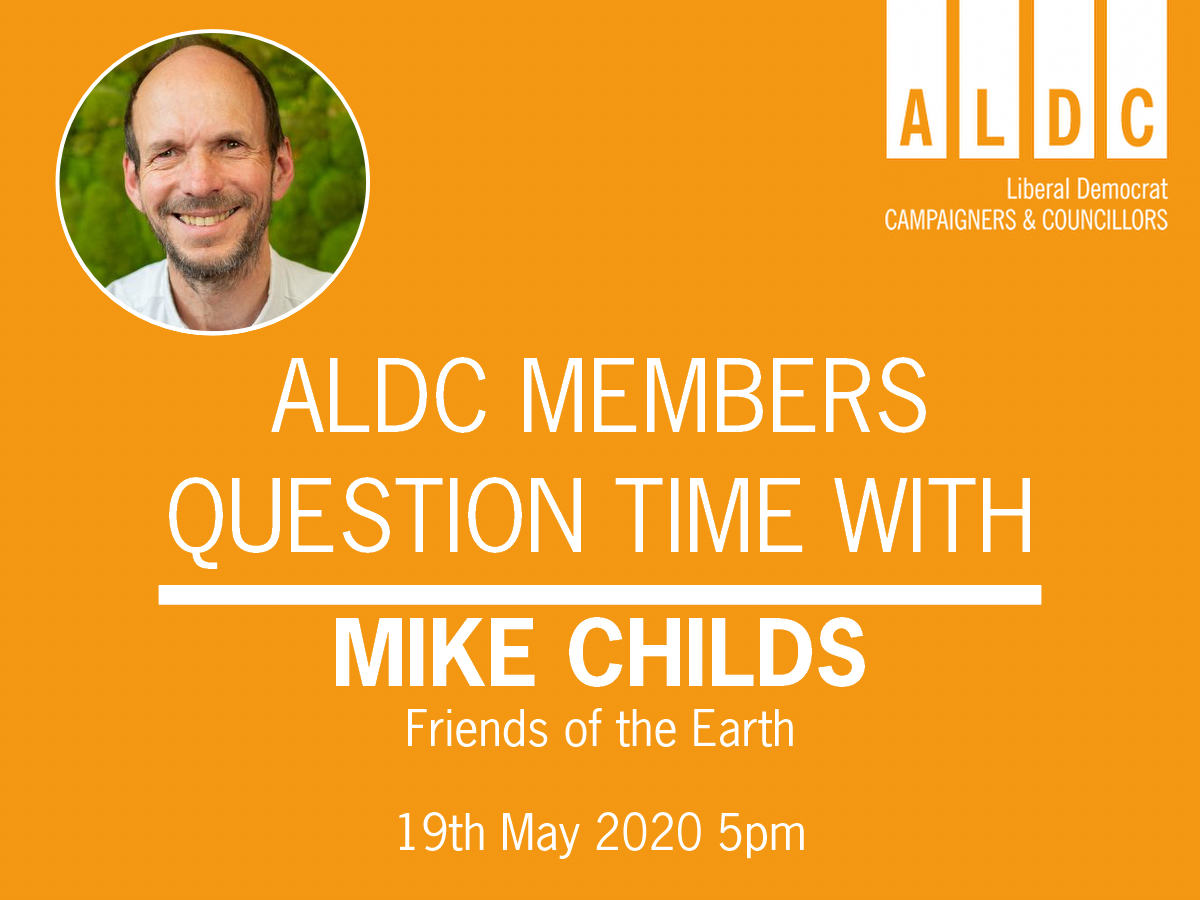 ALDC Members Question Time with Friends of the Earth