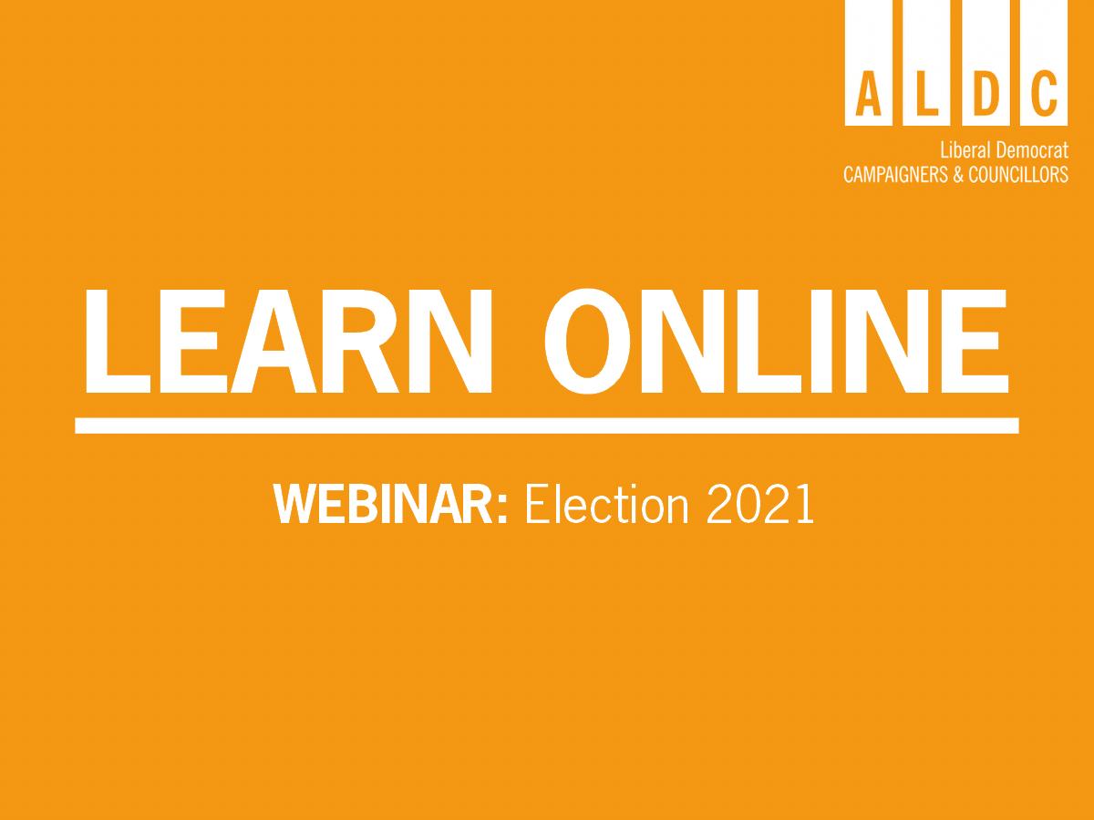 Webinar – Election 2021 Briefing 12 June