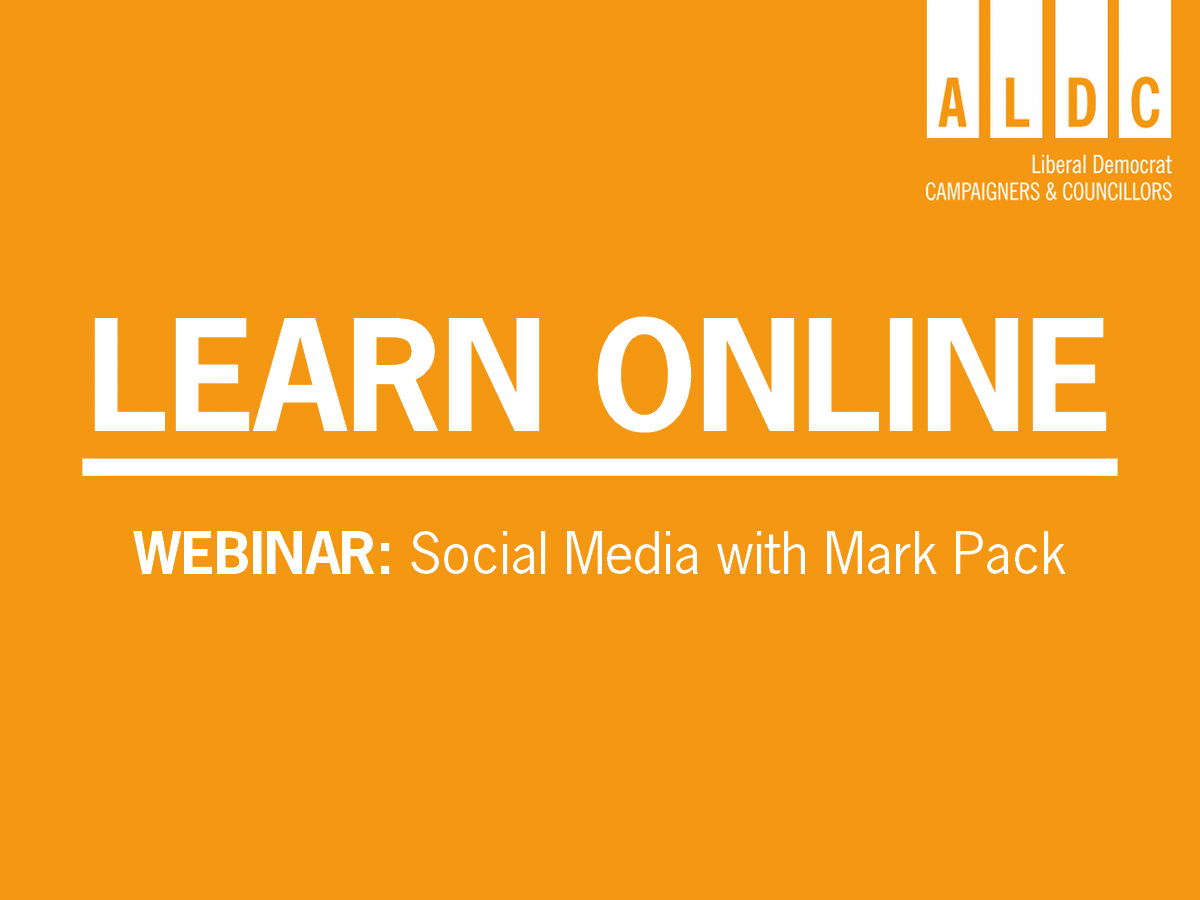 Webinar – Social Media with Mark Pack 10 June 12.30 or 5pm