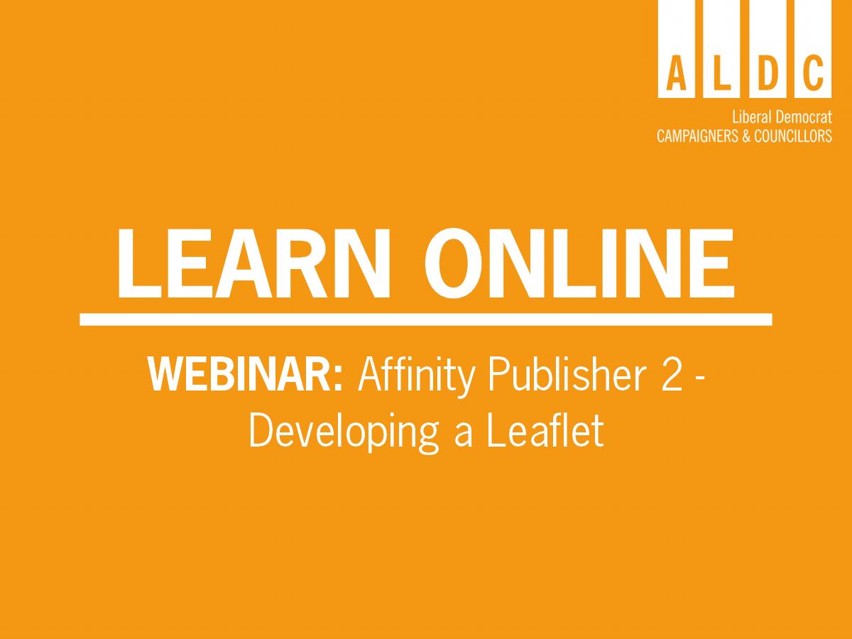 Webinar – Affinity 2: Developing a leaflet Mon 29 June 2020