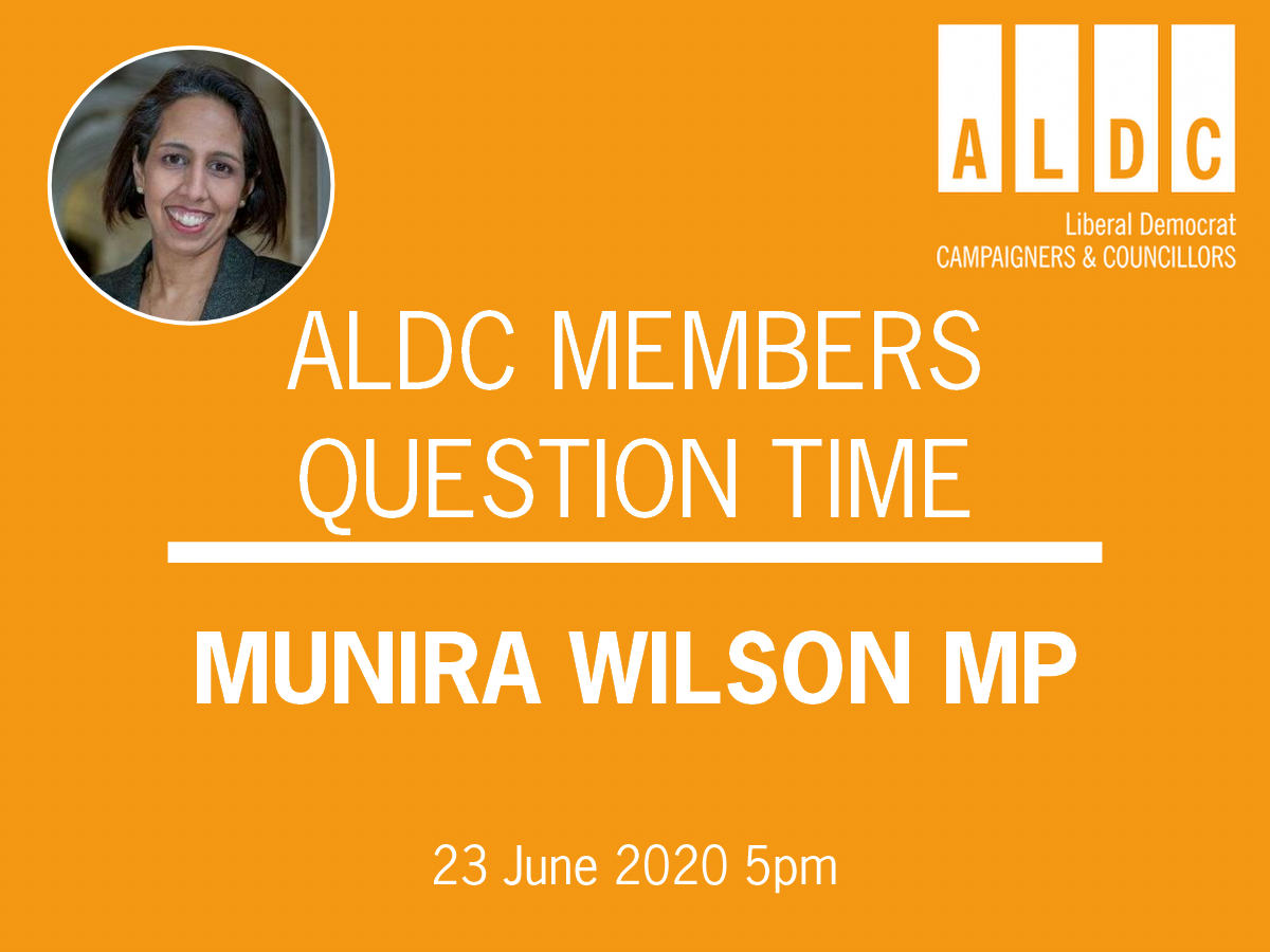 ALDC Question Time – Munira Wilson MP Tue 23 June 5pm