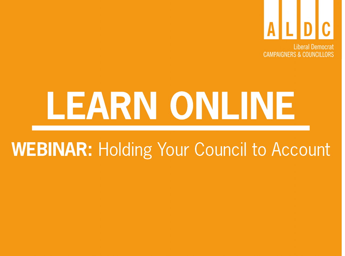 Webinar – Holding Your Council to Account 26 June 2020