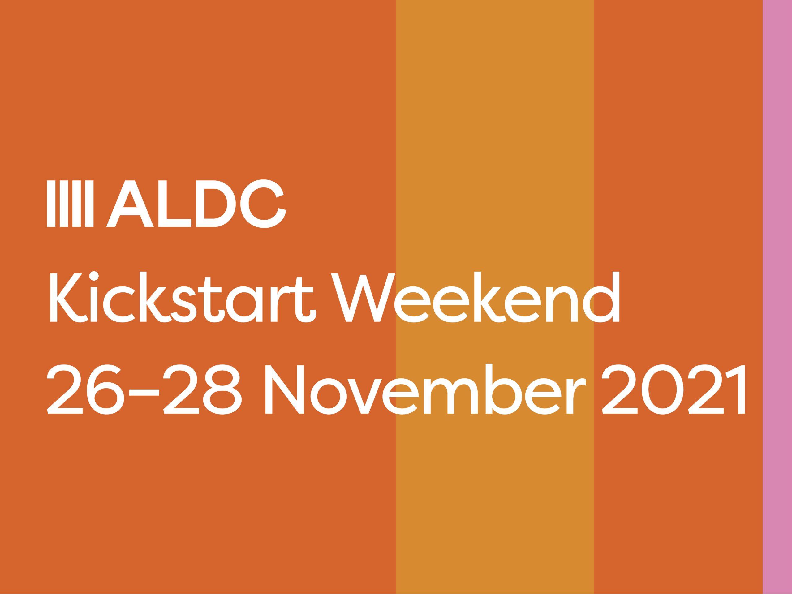Kickstart Weekend, 26-28th November