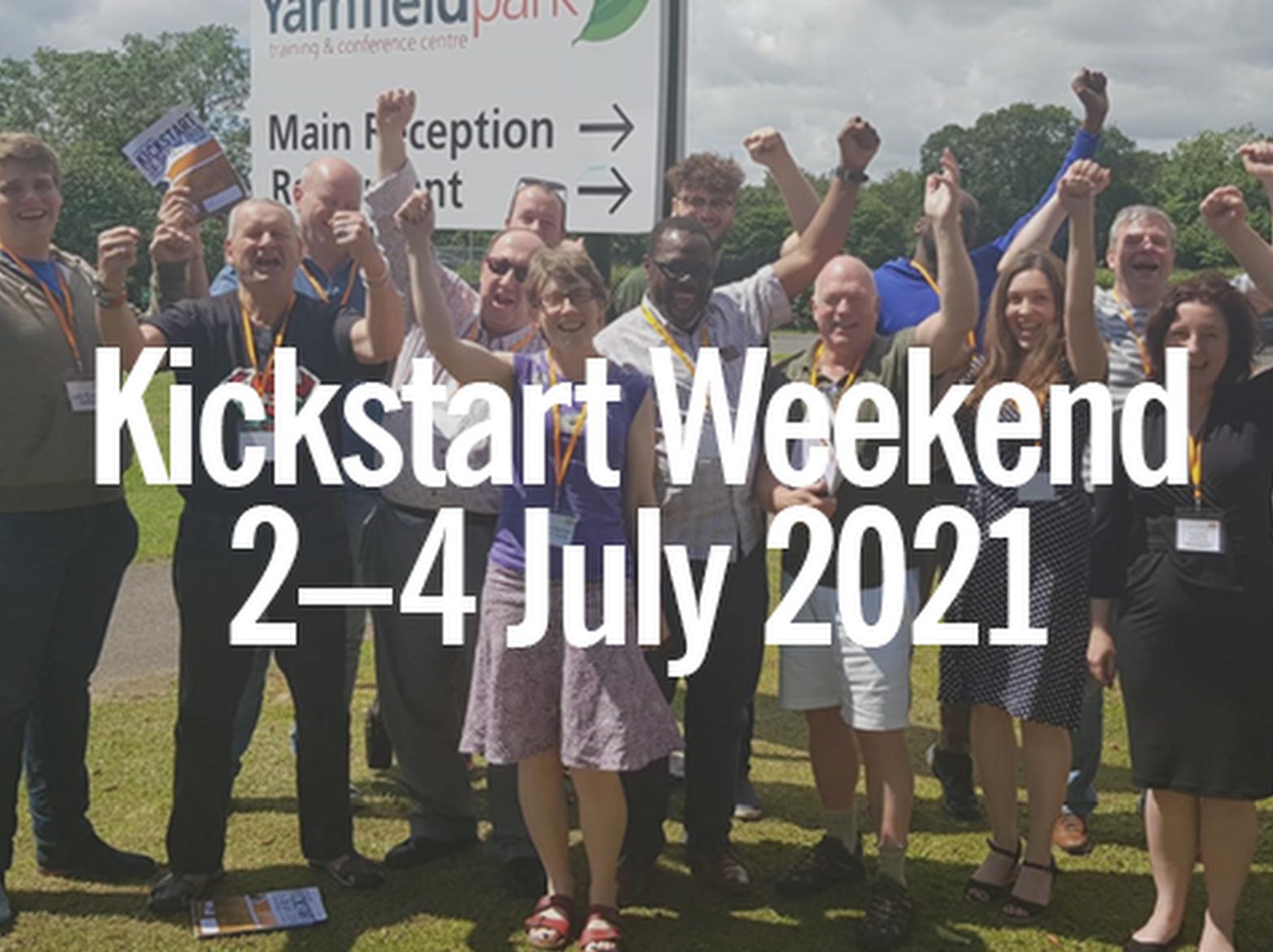 Kickstart Weekend, 2-4 July